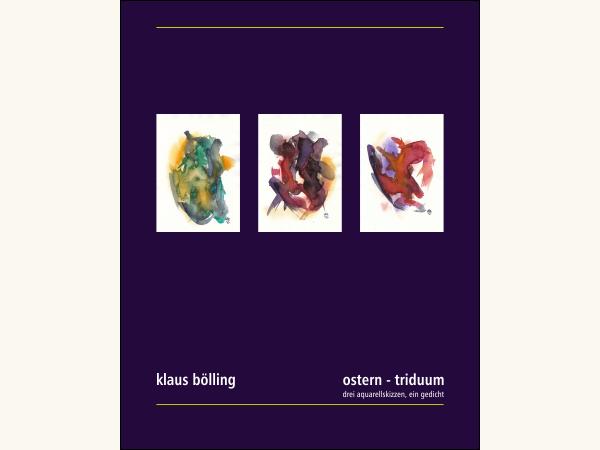 ostern – triduum [drei aquarellskizzen, ein gedicht]